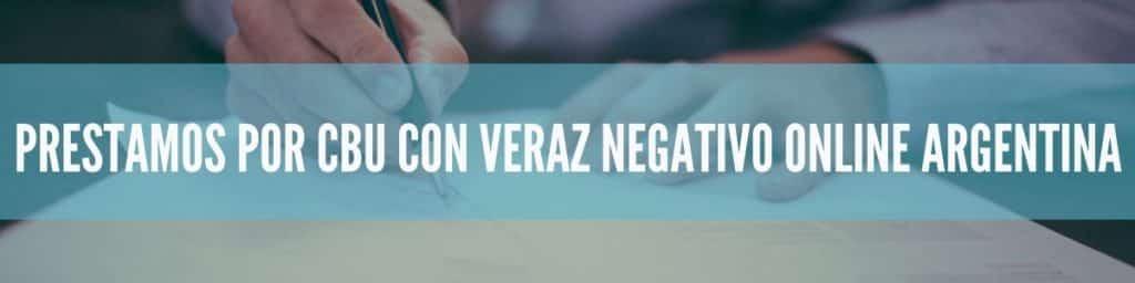 Prestamos por cbu con veraz negativo online Argentina