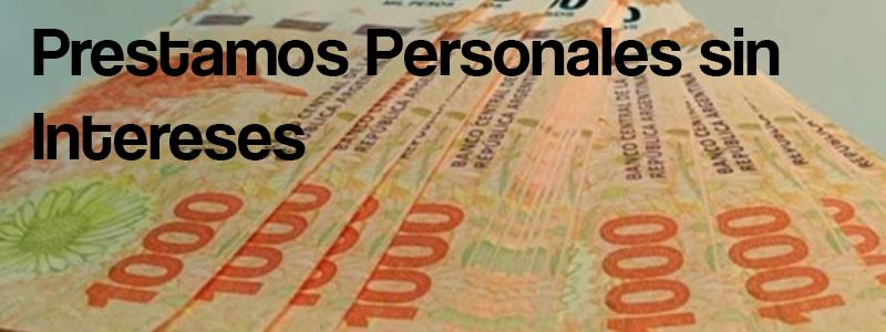 Prestamos personales sin intereses